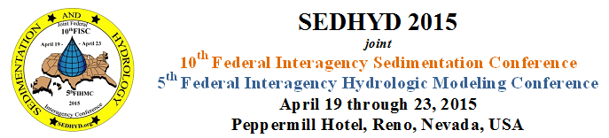 Joint Federal Interagency Sedimentation Conferenet and Federal Interagency Hydrologic Modeling Conference 2015